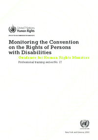 Monitoring the Convention on the Rights of Persons with Disabilities