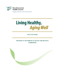 Living healthy, aging well : what was heard